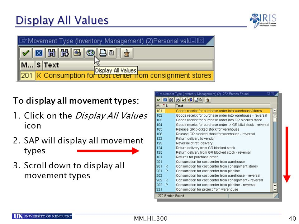 Display All Values To display all movement types: