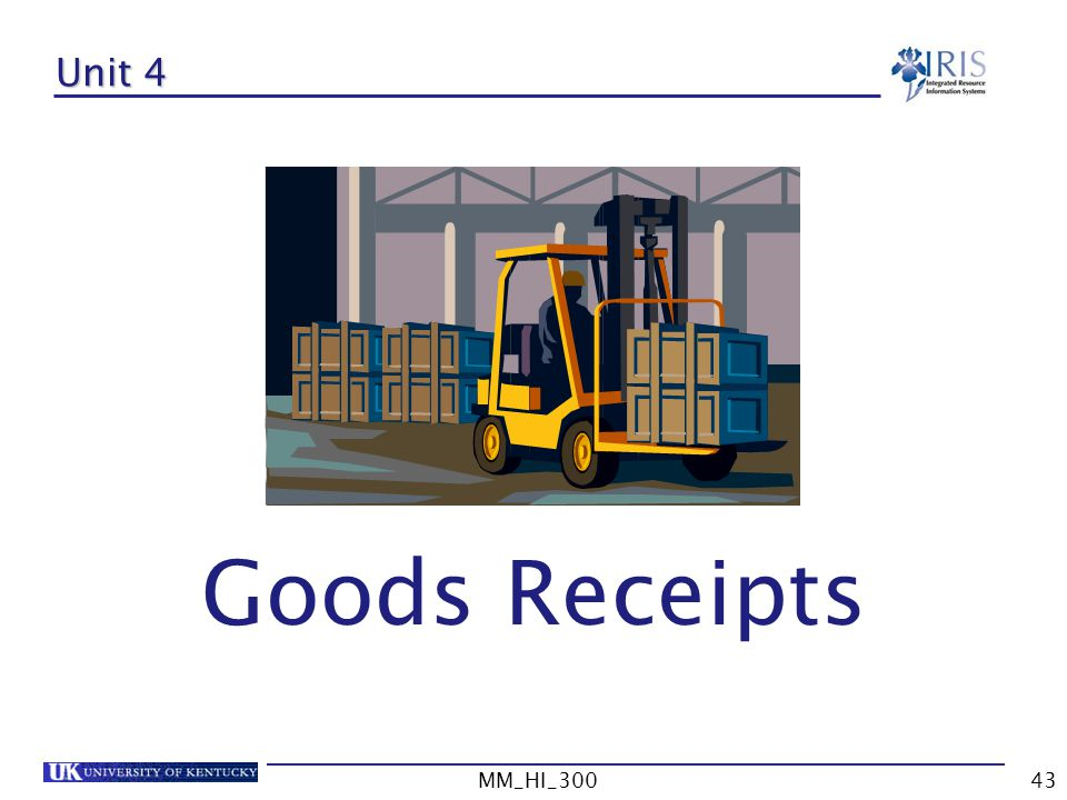 Unit 4 Goods Receipts MM_HI_300 MM_HI_300