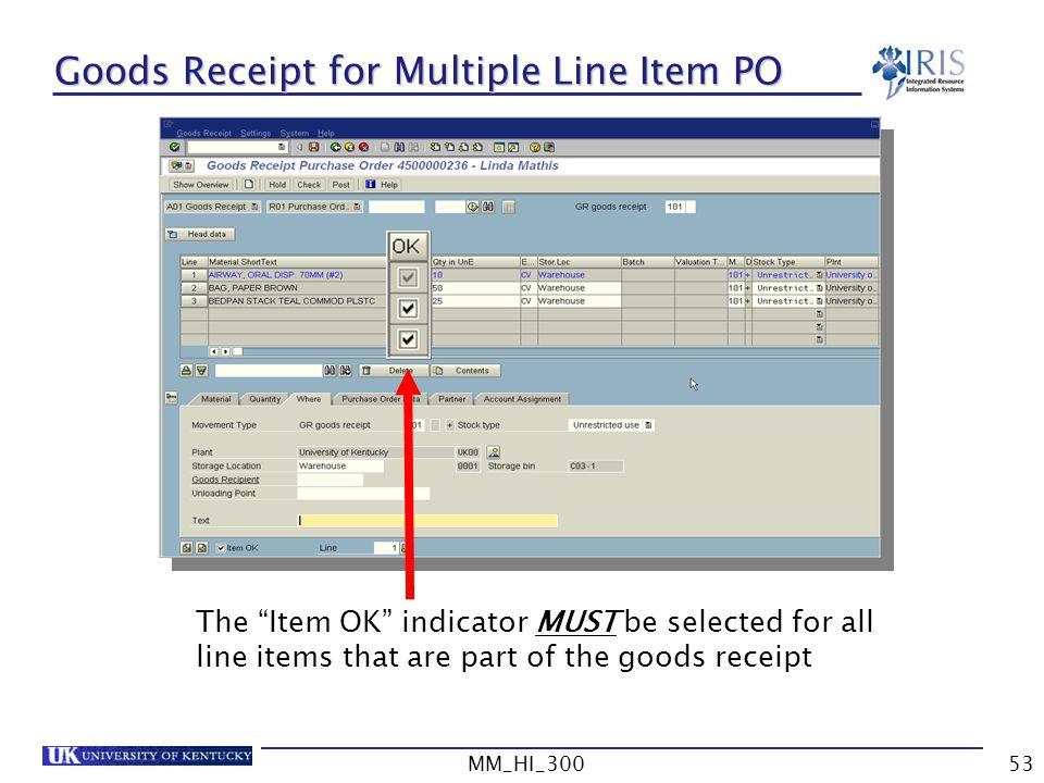 Goods Receipt for Multiple Line Item PO