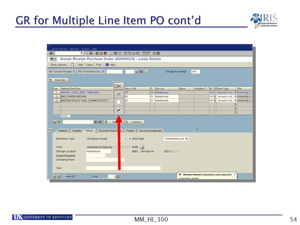 GR for Multiple Line Item PO cont'd