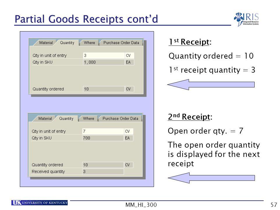 Partial Goods Receipts cont'd