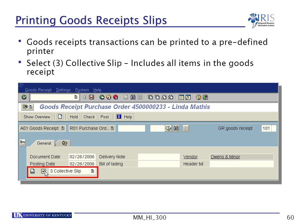 Printing Goods Receipts Slips
