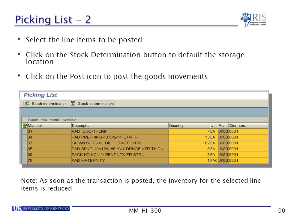 Picking List - 2 Select the line items to be posted