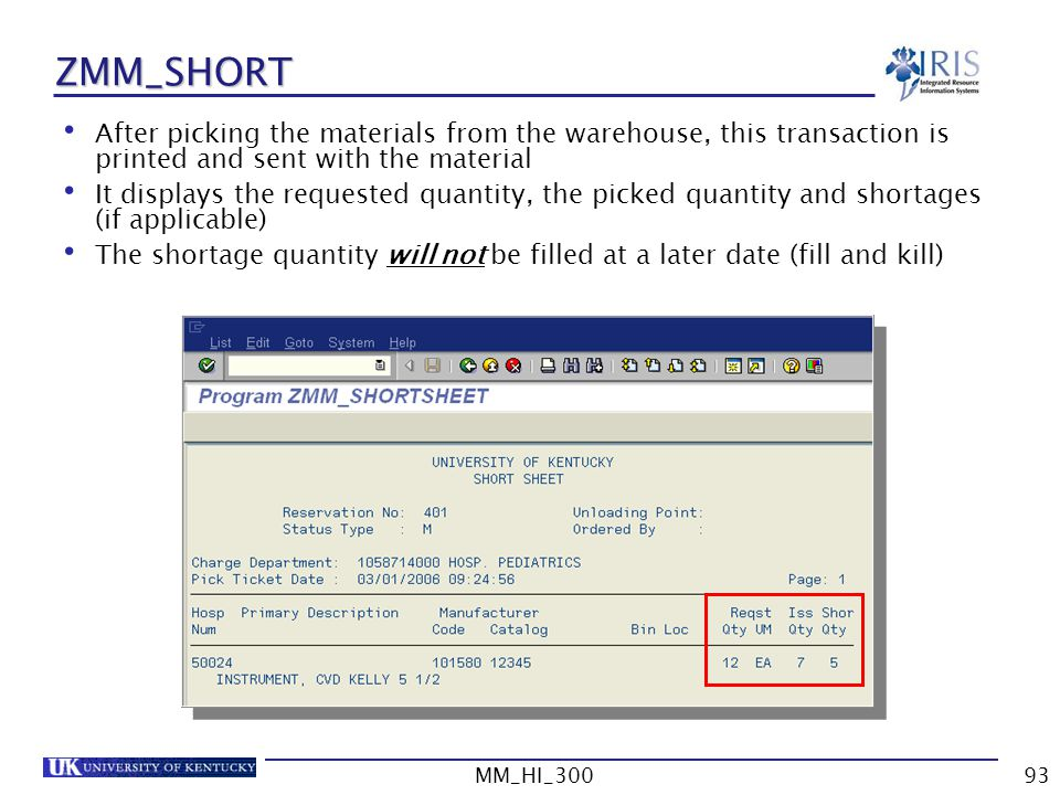 ZMM_SHORT After picking the materials from the warehouse, this transaction is printed and sent with the material.
