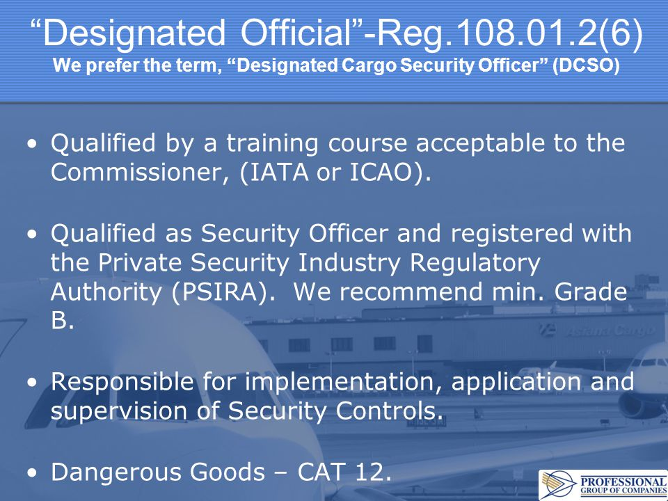 Designated Official -Reg. 108. 01