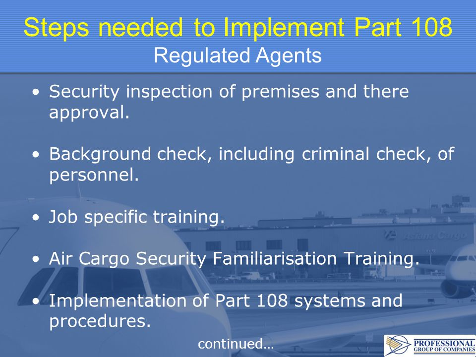 Steps needed to Implement Part 108 Regulated Agents