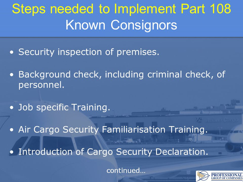 Steps needed to Implement Part 108 Known Consignors