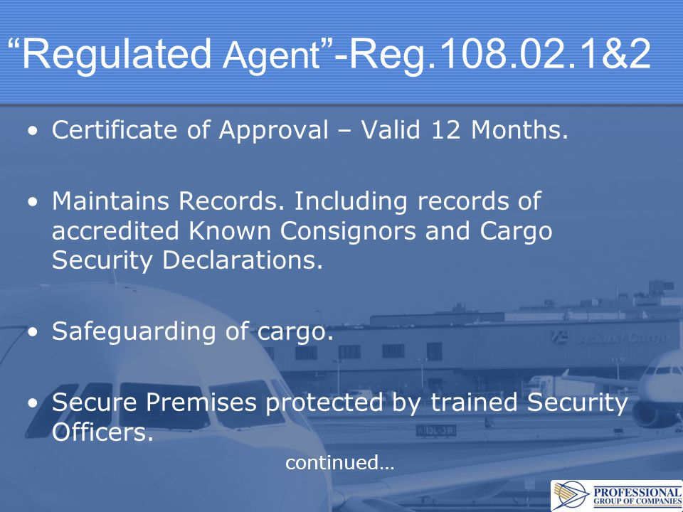 Regulated Agent -Reg.108.02.1&2