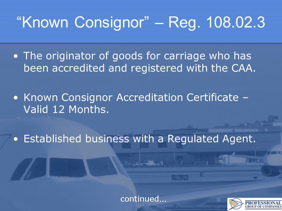 Known Consignor – Reg. 108.02.3