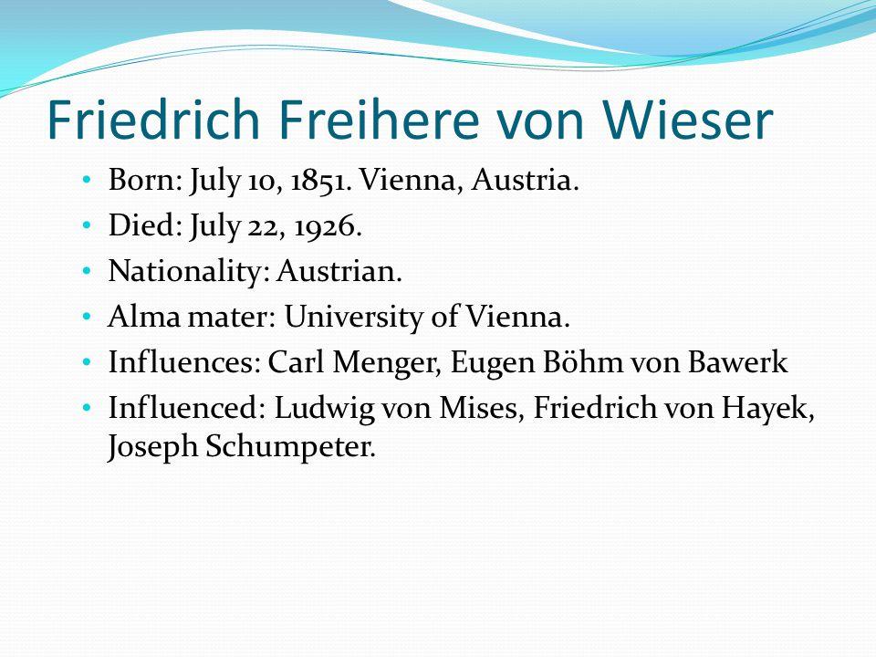 Friedrich Freihere von Wieser