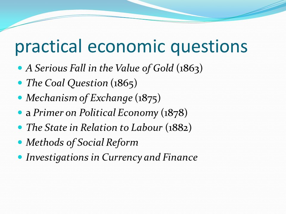 practical economic questions