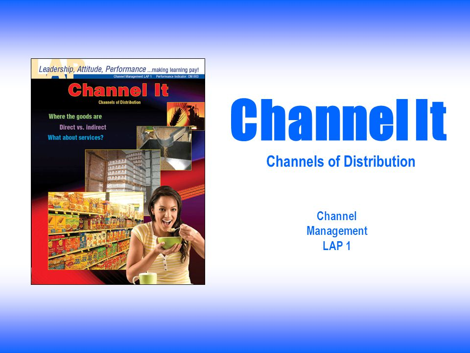 Channels of Distribution Channel Management LAP 1