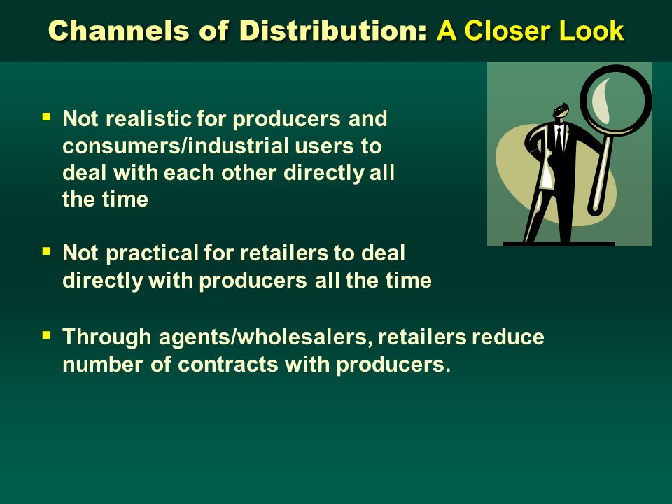 Channels of Distribution: A Closer Look