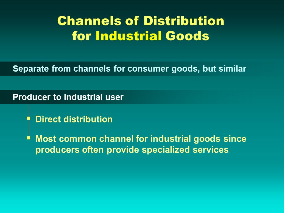 Channels of Distribution for Industrial Goods