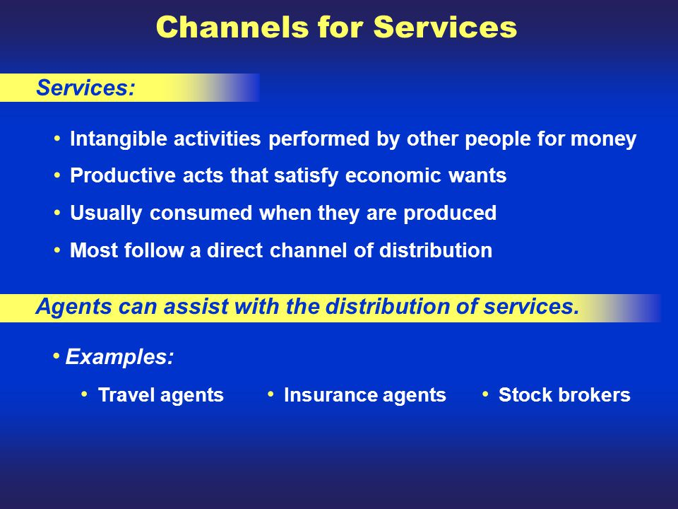 Channels for Services Services: