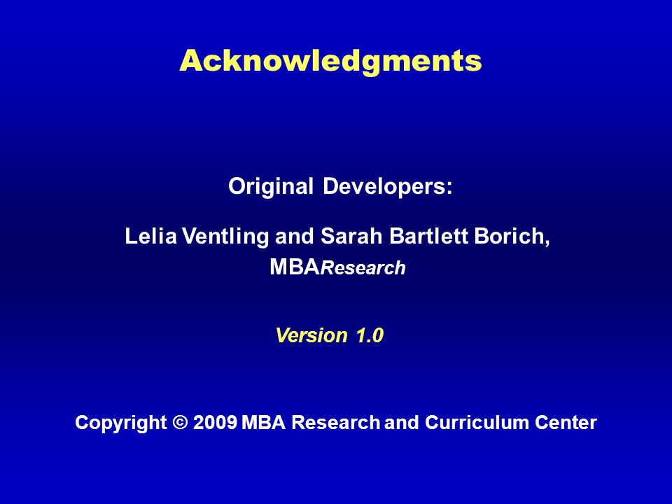 Copyright © 2009 MBA Research and Curriculum Center