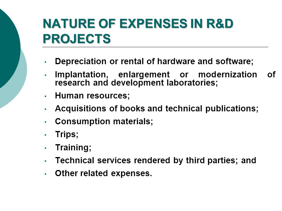 NATURE OF EXPENSES IN R&D PROJECTS
