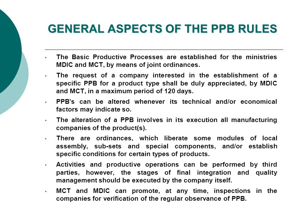 GENERAL ASPECTS OF THE PPB RULES