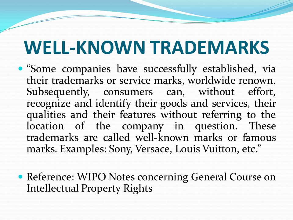 WELL-KNOWN TRADEMARKS