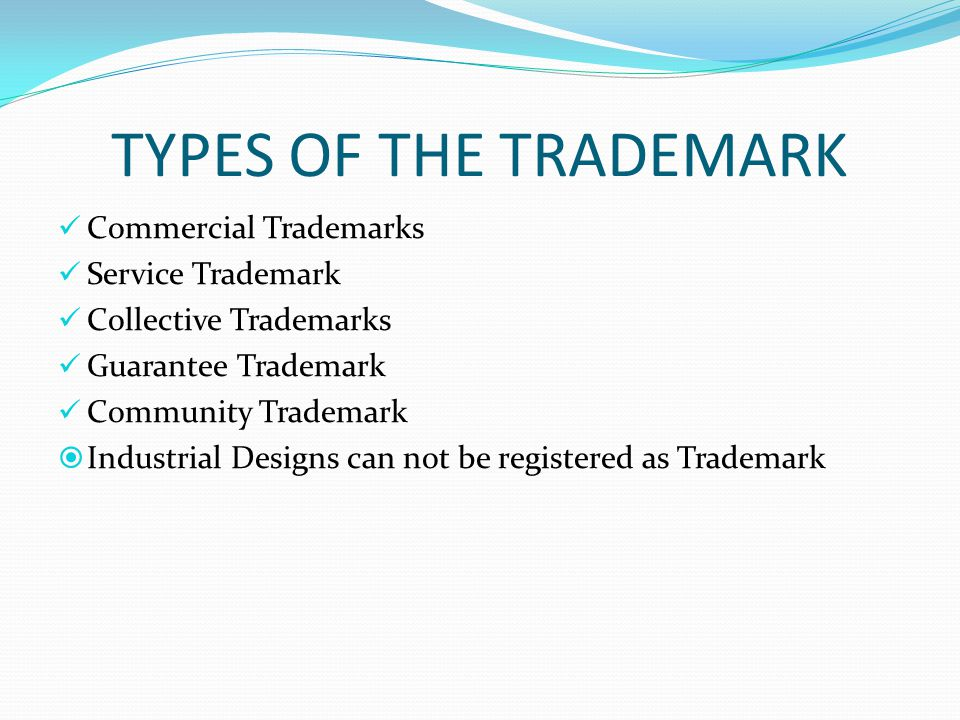 TYPES OF THE TRADEMARK Commercial Trademarks Service Trademark