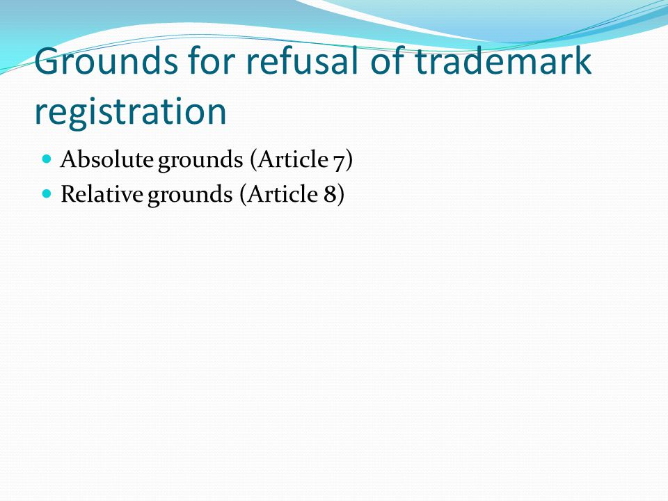 Grounds for refusal of trademark registration