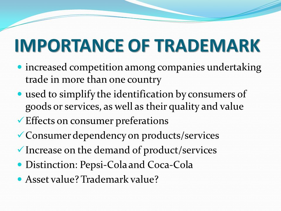 IMPORTANCE OF TRADEMARK