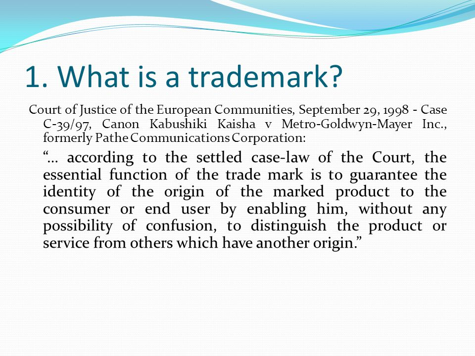 1. What is a trademark