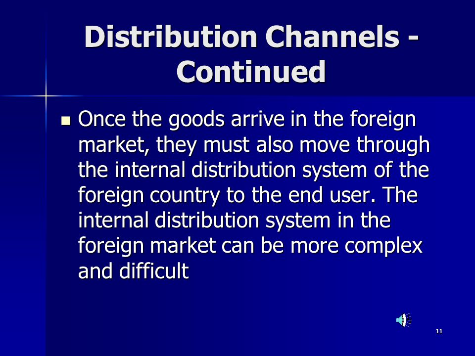 Distribution Channels -Continued