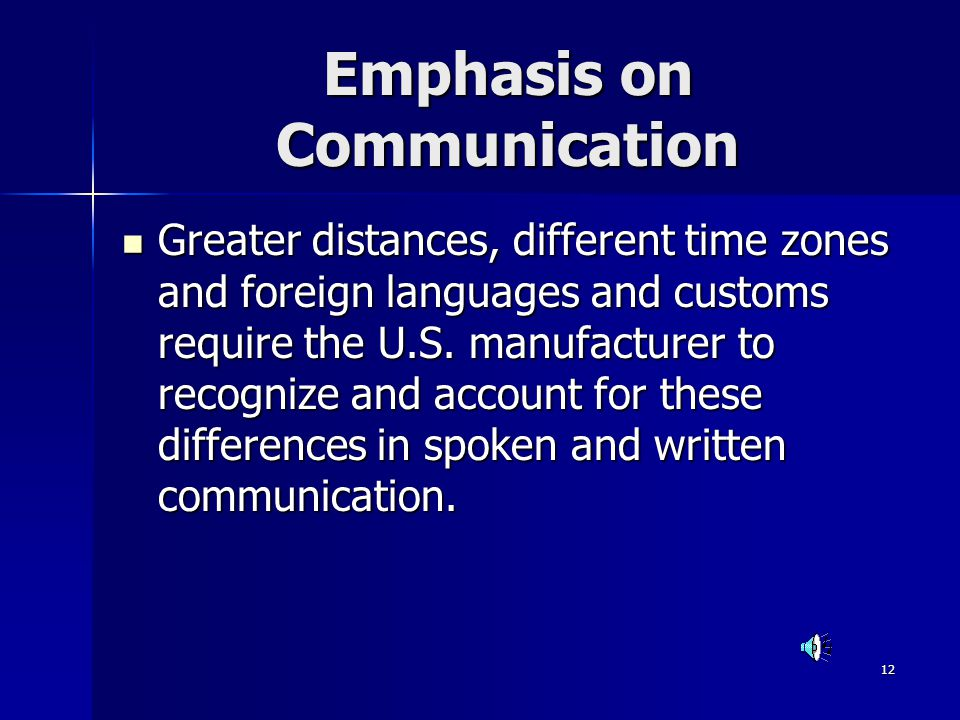 Emphasis on Communication