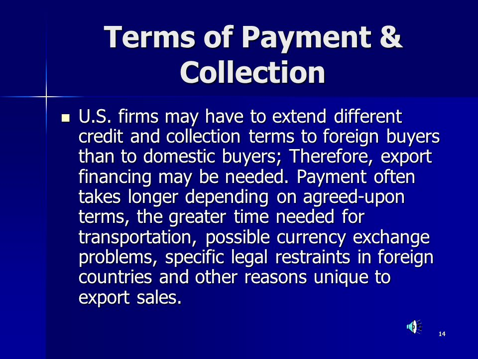 Terms of Payment & Collection