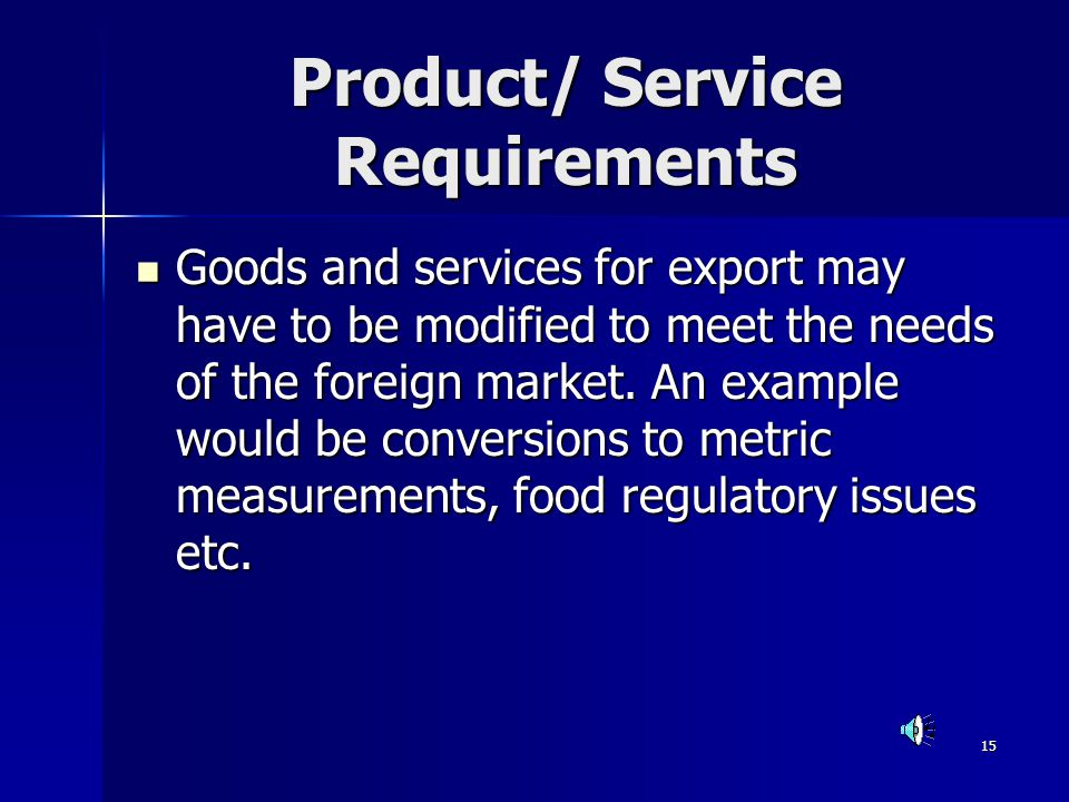 Product/ Service Requirements