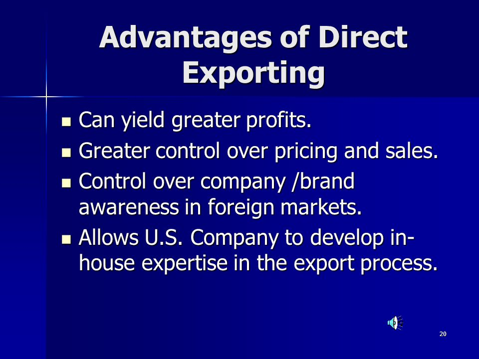 Advantages of Direct Exporting