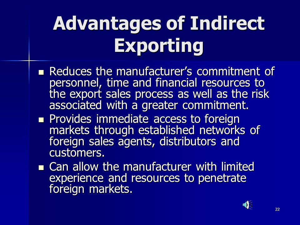 Advantages of Indirect Exporting