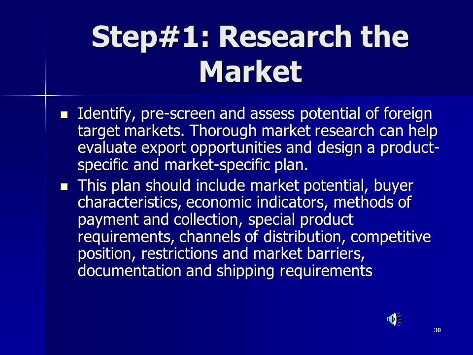 Step#1: Research the Market