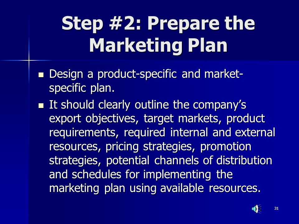 Step #2: Prepare the Marketing Plan
