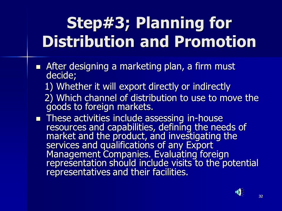 Step#3; Planning for Distribution and Promotion