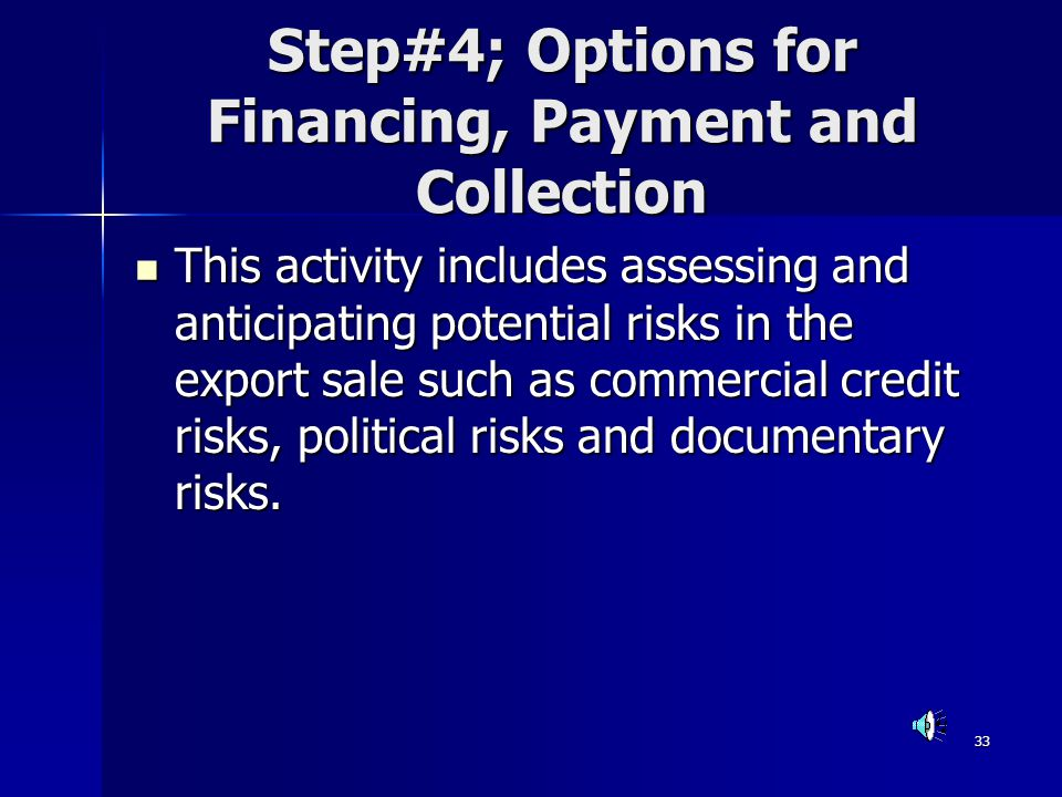 Step#4; Options for Financing, Payment and Collection
