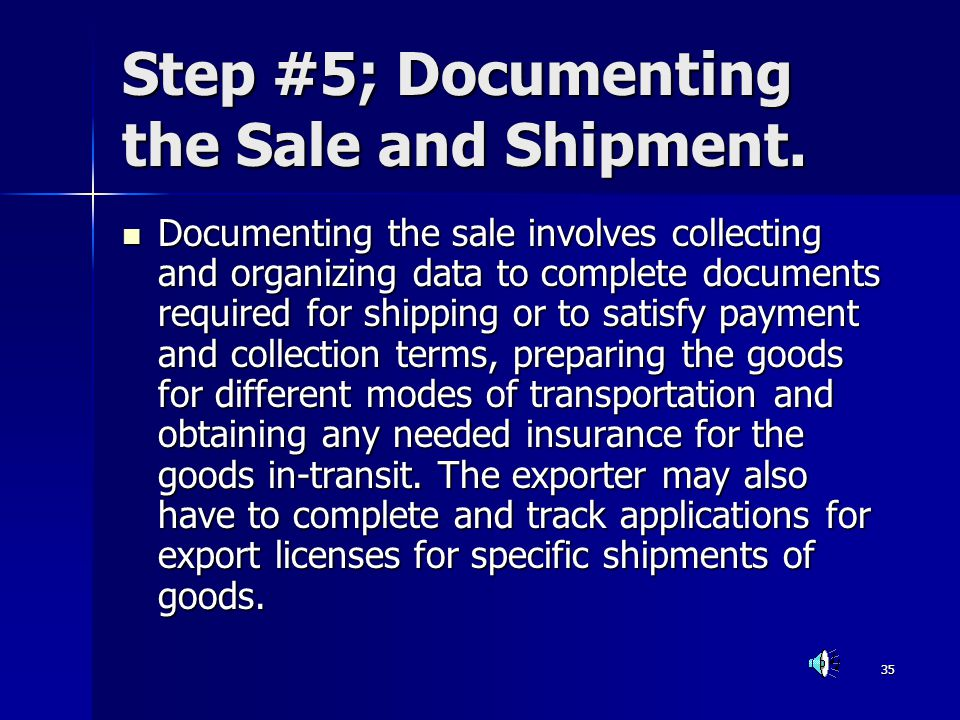 Step #5; Documenting the Sale and Shipment.