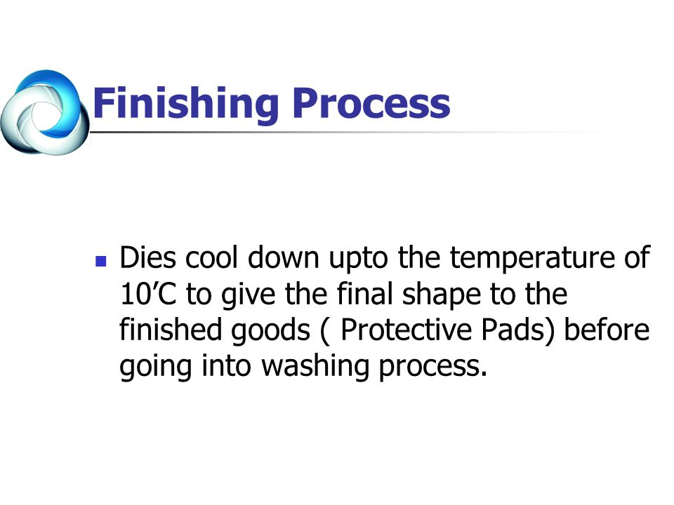 Finishing Process