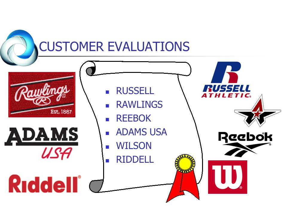CUSTOMER EVALUATIONS RUSSELL RAWLINGS REEBOK ADAMS USA WILSON RIDDELL