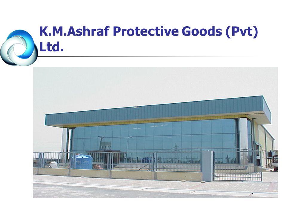 K.M.Ashraf Protective Goods (Pvt) Ltd.