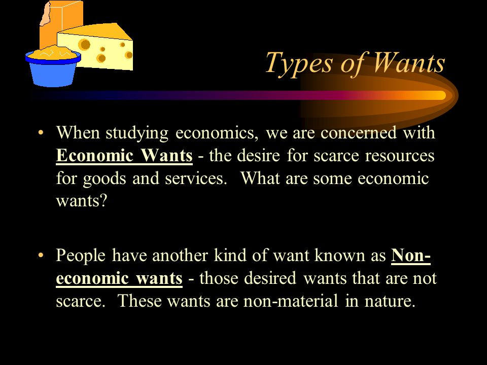 Types of Wants