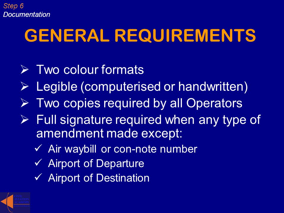 GENERAL REQUIREMENTS Two colour formats