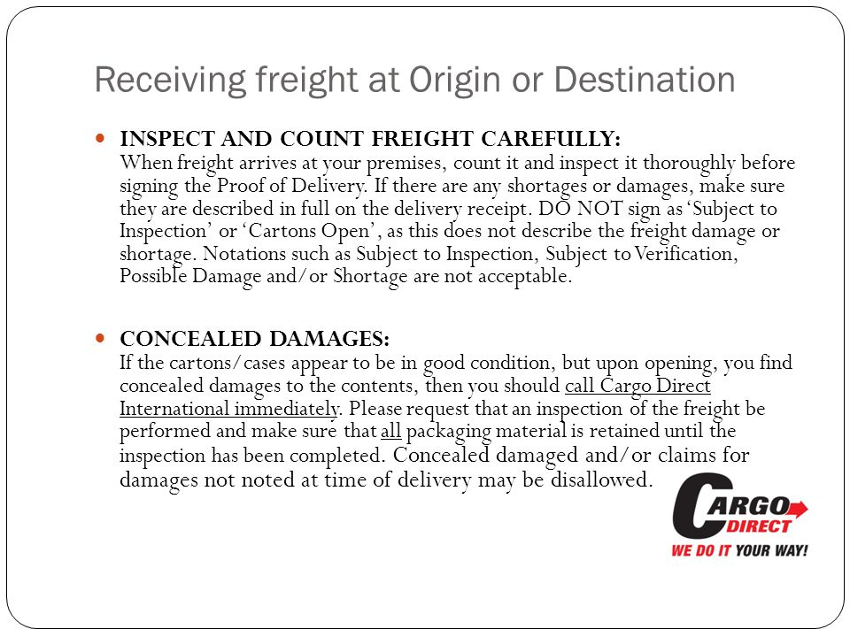 Receiving freight at Origin or Destination