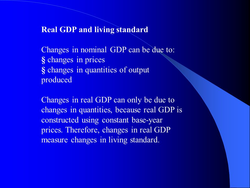 Real GDP and living standard