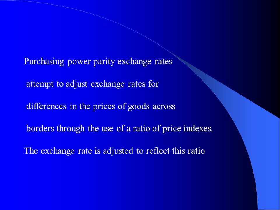 Purchasing power parity exchange rates