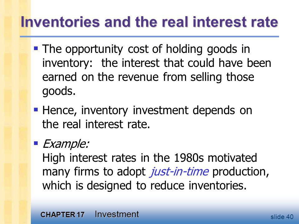 Chapter summary All types of investment depend negatively on the real interest rate. Things that shift the investment function: