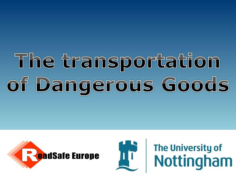 The transportation of Dangerous Goods