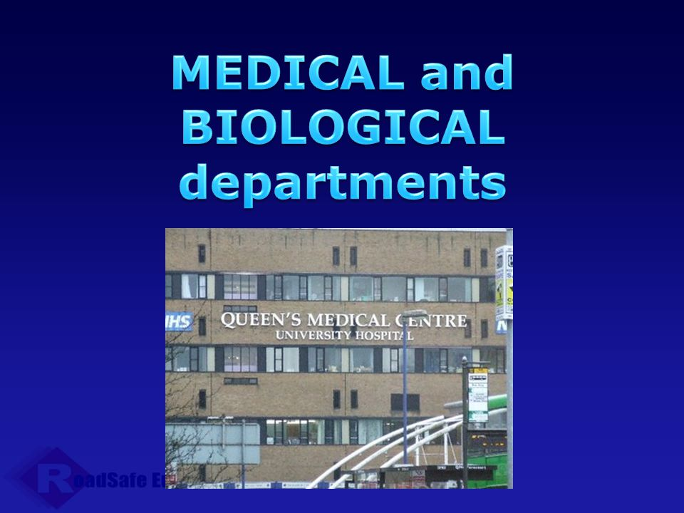 MEDICAL and BIOLOGICAL departments
