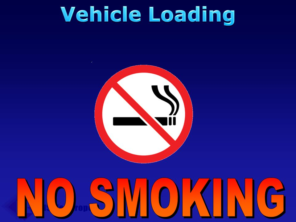 Vehicle Loading NO SMOKING